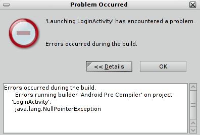 Solucionar Errors occurred during the build. Errors running builder 'Android Pre Compiler' on project