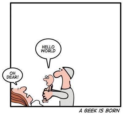 A Geek is born