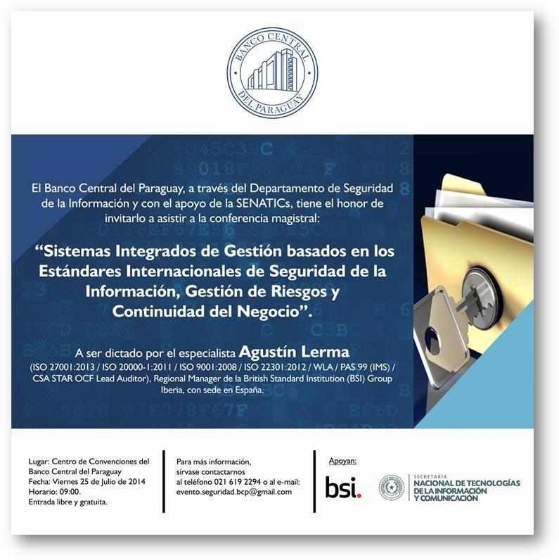 Evento sobre Sistemas Integrados de Gestión basados en los Estándares Internacionales de Seguridad de la Información, Gestión de Riegos y Continuidad del Negocio