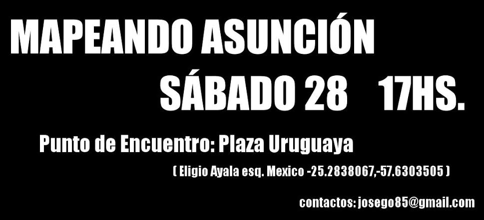 Mapeando Asunción - 28 de febrero de 2015