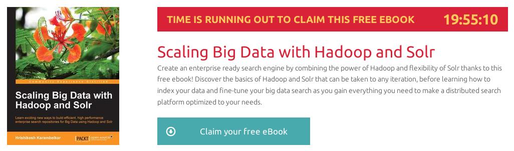 """""""Scaling Big Data with Hadoop and Solr"""", ebook gratuito de @packtpub disponible durante las próximas 19 horas"""
