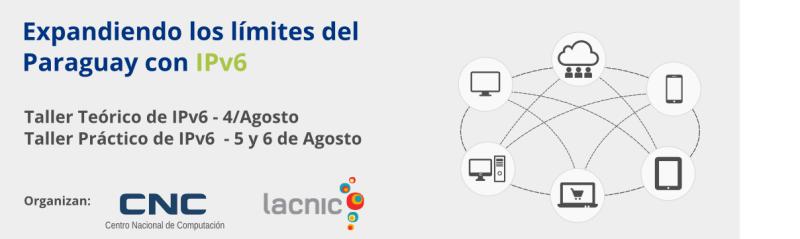 Expandiendo los límites del Paraguay con IPv6