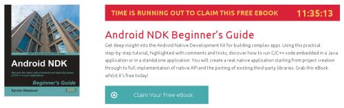 Android NDK Beginner's Guide, ebook gratuito disponible durante las próximas 11 horas