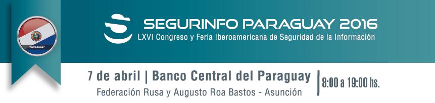 7 de abril - SegurInfo Paraguay 2016