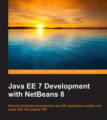 Java EE 7 Development with NetBeans 8, ebook gratuito disponible durante las próximas 23 horas (imagen destacada)