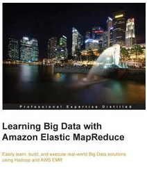 Learning Big Data with Amazon Elastic MapReduce, ebook gratuito disponible durante las próximas 20 horas (imagen destacada)
