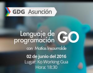 Lenguaje de programación GO en GDG Asunción (imagen destacada)