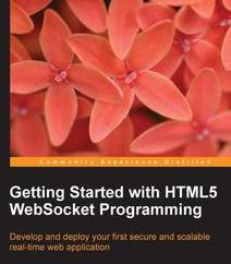 Getting Started with HTML5 WebSocket Programming, ebook gratuito disponible durante las próximas 21 horas (imagen destacada)