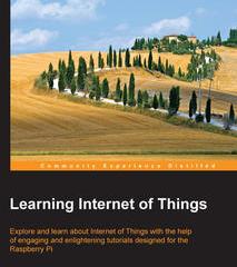 Learning Internet of Things, ebook gratuito disponible durante las próximas 23 horas (imagen destacada)