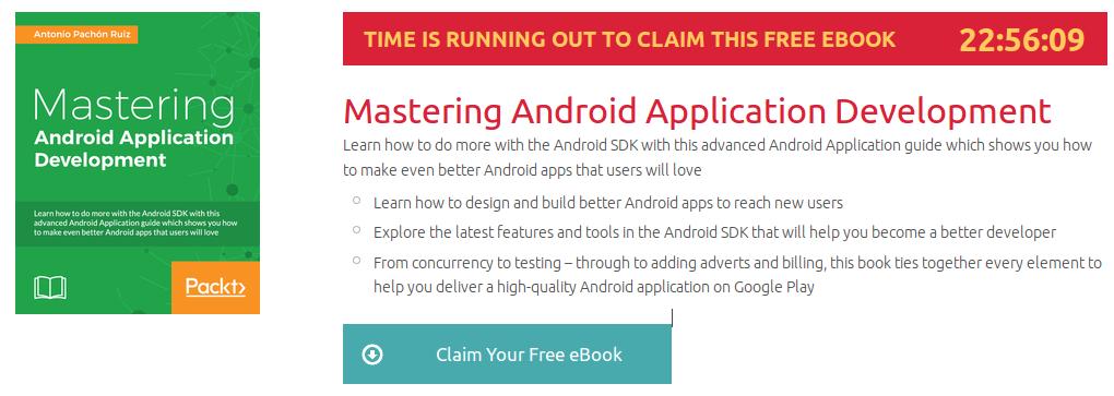 Mastering Android Application Development, ebook gratuito disponible durante las próximas 22 horas