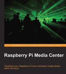 Raspberry Pi Media Center, ebook gratuito disponible durante las próximas 22 horas (imagen destacada)