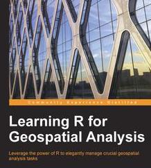 Learning R for Geospatial Analysis, ebook gratuito disponible durante las próximas 19 horas (imagen destacada)