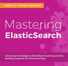 Mastering ElasticSearch, ebook gratuito disponible durante las próximas 22 horas (imagen destacada)