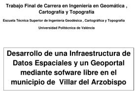 Tesis sobre desarrollo de una Infraestructura de Datos Espaciales (IDE) y un Geoportal