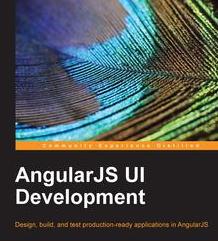 AngularJS UI Development, ebook gratuito disponible durante las próximas 23 horas (imagen destacada)