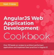 AngularJS Web Application Development Cookbook, ebook gratuito disponible durante las próximas 22 horas (imagen destacada)