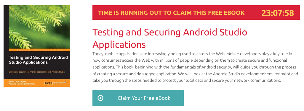Testing and Securing Android Studio Applications, ebook gratuito disponible durante las próximas 23 horas