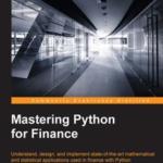 Mastering Python for Finance, ebook gratuito disponible durante las próximas 23 horas