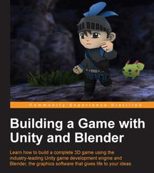 Building a Game with Unity and Blender, ebook gratuito disponible durante las próximas 22 horas (imagen destacada)