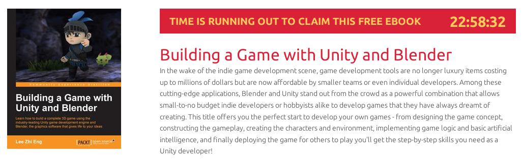 Building a Game with Unity and Blender, ebook gratuito disponible durante las próximas 22 horas