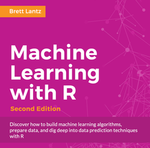 Machine Learning with R - Second Edition, ebook gratuito disponible durante las próximas 11 horas (imagen destacada)