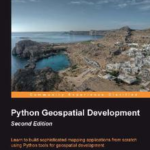 Python Geospatial Development - Second Edition, ebook gratuito disponible durante las próximas 23 horas