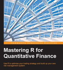 Mastering R for Quantitative Finance, ebook gratuito disponible durante las próximas 22 horas (imagen destacada)