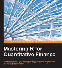 Mastering R for Quantitative Finance, ebook gratuito disponible durante las próximas 22 horas (imagen destacada)