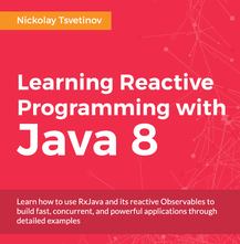 Learning Reactive Programming with Java 8, ebook gratuito disponible durante las próximas 20 horas (imagen destacada)