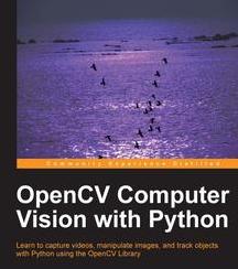 OpenCV Computer Vision with Python, ebook gratuito disponible durante las próximas 21 horas (imagen destacada)