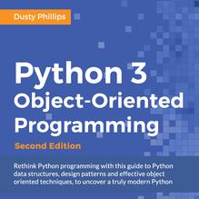 Python 3 Object-oriented Programming - Second Edition, ebook gratuito disponible durante las próximas 21 horas (imagen destacada)