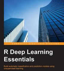 R Deep Learning Essentials, ebook gratuito disponible durante las próximas 22 horas (imagen destacada)