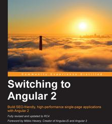 Switching to Angular 2, ebook gratuito disponible durante las próximas 9 horas (imagen destacada)