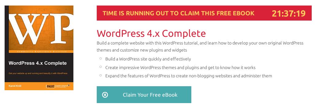 WordPress 4.x Complete, ebook gratuito disponible durante las próximas 20 horas