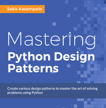 Mastering Python Design Patterns, ebook gratuito disponible durante las próximas 22 horas (imagen destacada)