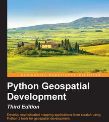 Python Geospatial Development - Third Edition, ebook gratuito disponible durante las próximas 22 horas (imagen destacada)