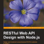 RESTful Web API Design with Node.js, ebook gratuito disponible durante las próximas 21 horas