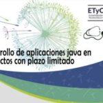 Charla sobre desarrollo de aplicaciones java en proyectos con plazo limitado en la ETyC 2017