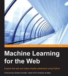 Machine Learning for the Web, ebook gratuito disponible durante las próximas 20 horas (imagen destacada)