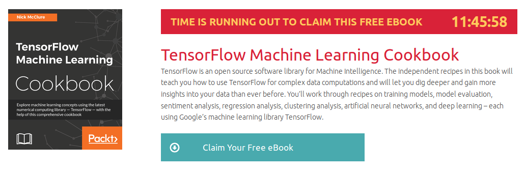 TensorFlow Machine Learning Cookbook, ebook gratuito disponible durante las próximas 11 horas