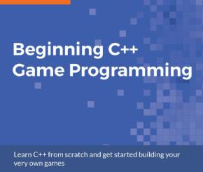 Beginning C++ Game Programming, ebook gratuito disponible durante las próximas 23 horas (imagen destacada)
