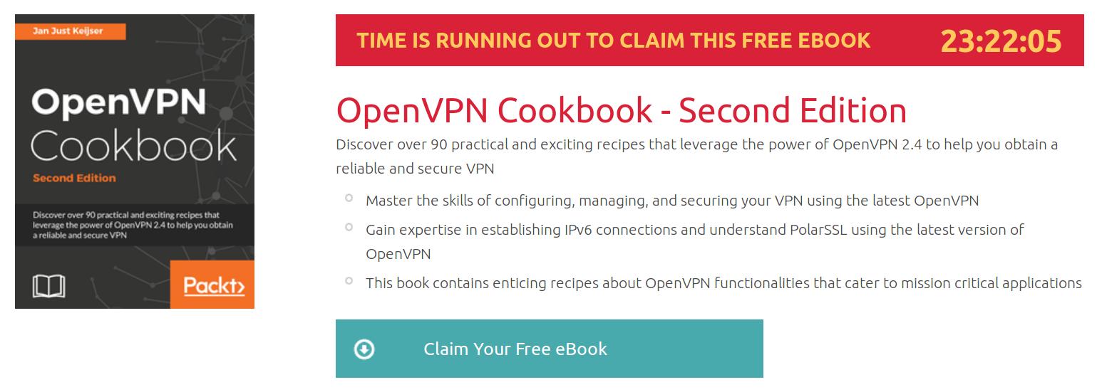 OpenVPN Cookbook - Second Edition, ebook gratuito disponible durante las próximas 23 horas