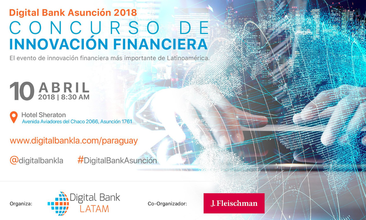 Digital Bank Asunción - 10 de abril 2018