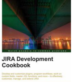 JIRA Development Cookbook, ebook gratuito disponible durante las próximas 22 horas (imagen destacada)