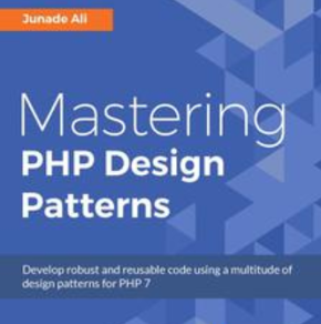 Mastering PHP Design Patterns, ebook gratuito disponible durante las próximas 9 horas (imagen destacada)