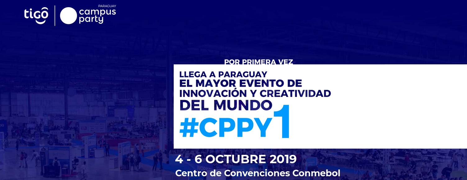 Campus Party Paraguay CPPY1