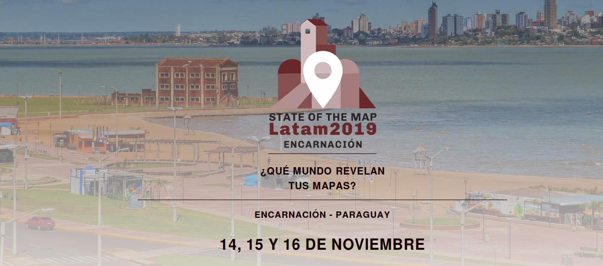 OSM State Of The Map (STOM) Latam en Paraguay - 14, 15 y 16 de noviembre en Encarnación