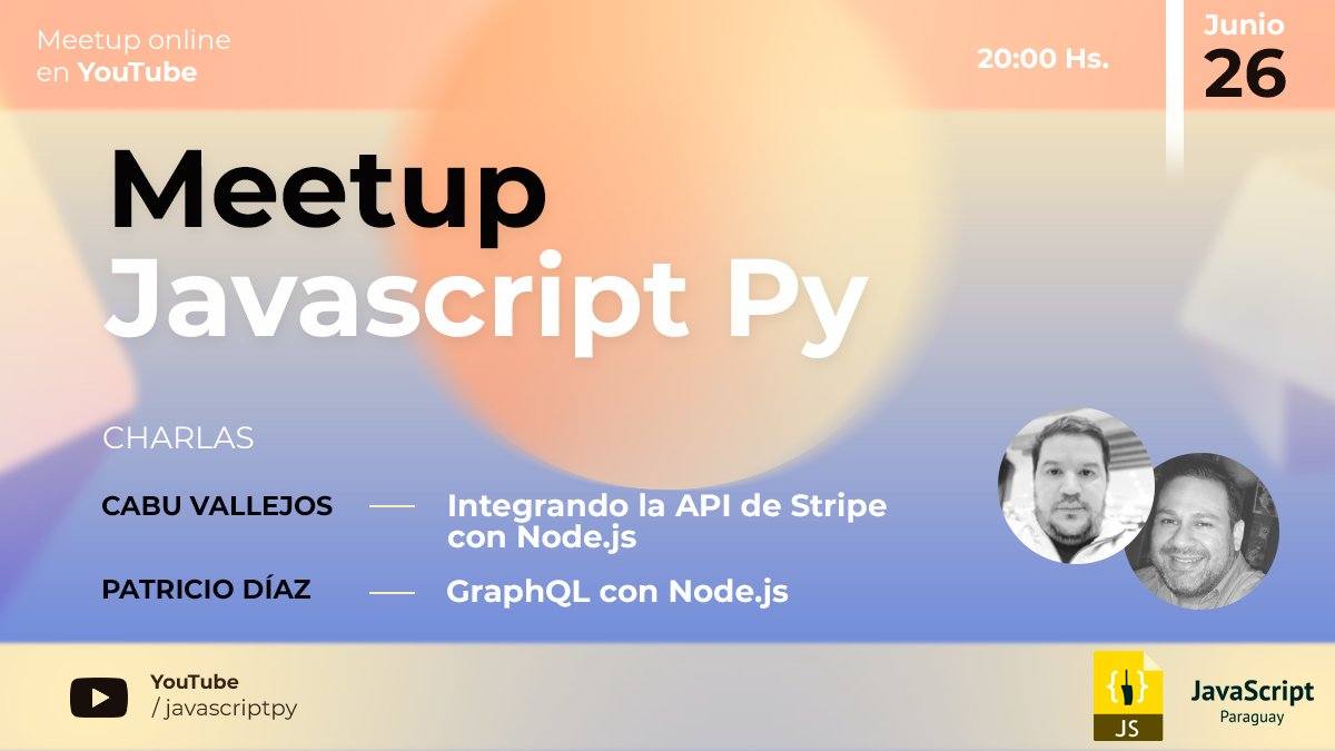 Meetup JavaScript Py - 26 junio 2020